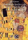 Antología poética de Pablo Neruda, Poemas de amor: Selección y prólogo de Óscar Hahn