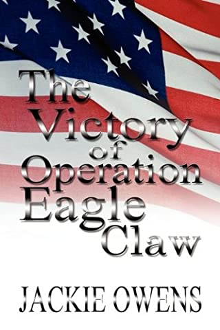 The Victory of Operation Eagle Claw