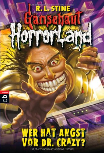 Gänsehaut HorrorLand - Wer hat Angst vor Dr. Crazy?