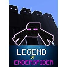 Legend Of EnderSpider (ENDVENTURES SERIES Book 5) (English Edition)