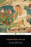 The Life of Milarepa (Penguin Classics) by Heruka, Tsangnyon (2011) Paperback