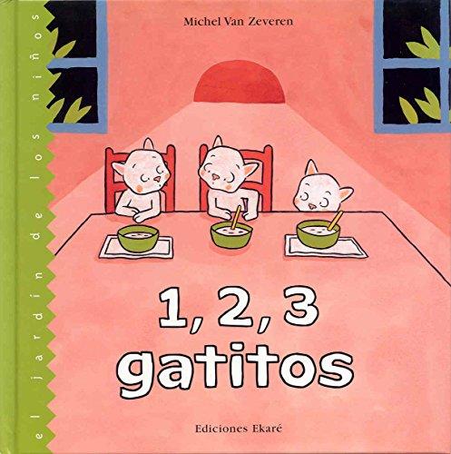 1,2,3 gatitos (El jardín de los niños) por Michel Van Zeveren