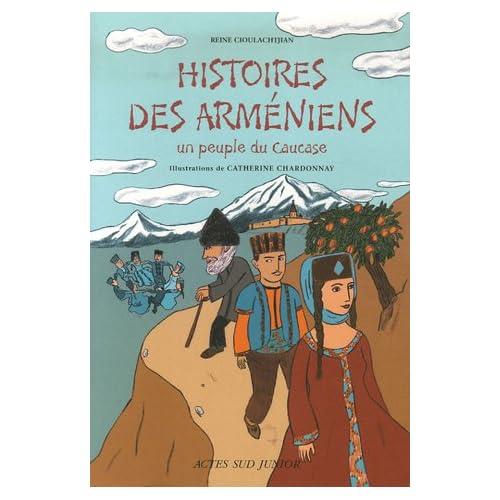 Histoires des Arméniens : Un peuple du Caucase