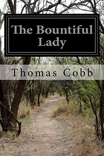 The Bountiful Lady: Or, How Mary Was Changed From A Very Miserable Little Girl to a Very Happy One