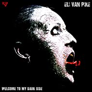 Welcome to My Dark Side [Explicit]