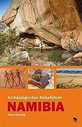 Archäologischer Reiseführer Namibia
