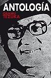 Antología Tezuka: 7 (Manga: Biblioteca Tezuka)