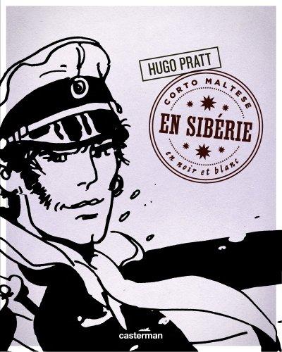 Corto Maltese en noir et blanc, Tome 7 : En Sibérie
