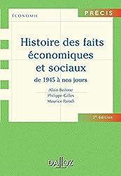 Histoire des faits économiques et sociaux de 1945 à nos jours - 3e éd.: Précis