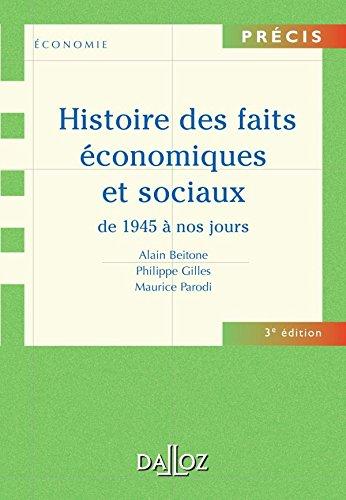 Histoire des faits économiques et sociaux de 1945...