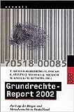 Grundrechte-Report 2002: Zur Lage der Bürger- und Menschenrechte in Deutschland