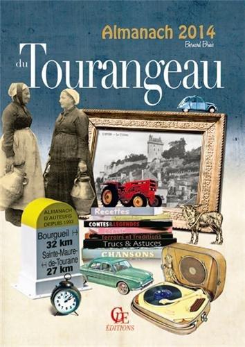 Almanach du tourangeau 2014 par Bernard Briais