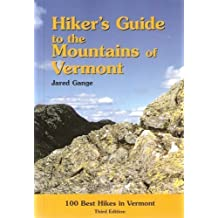 Hiker's Guide to the Mountains of Vermont 3rd edition by Gange, Jared, Nemethy, Andrew, Teal, Nuna, Pellet, Alden, Cu (2001) Paperback