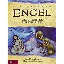 Die großen Engel-Geschichten aus der Bibel