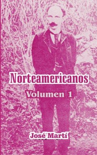 Norteamericanos: 1 por Jose Marti