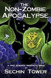 The Non-Zombie Apocalypse (Mad Science Institute Book 2) (English Edition)