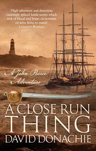 A Close Run Thing (John Pearce Book 15) (English Edition) por David Donachie