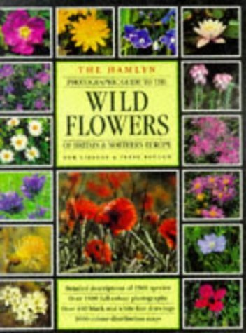 Wild Flowers of Britain and Europe by Gibbons, Bob, Brough, Peter (1997) Hardcover