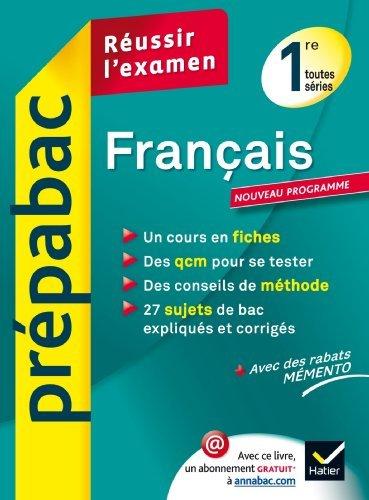 Français 1re toutes séries - Prépabac Réussir l'examen: Cours et sujets corrigés bac - Première toutes séries de Sylvie Dauvin (3 juillet 2013) Broché