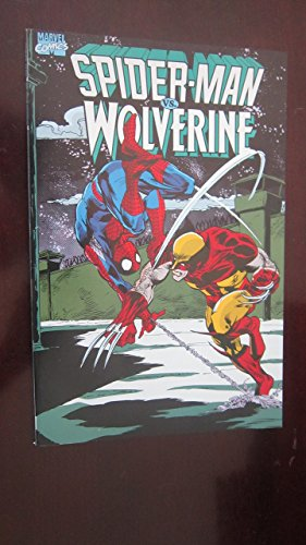 Spiderman Versus Wolverine: 002 by James C. Owsley (1-May-1990) Paperback