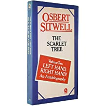 Left Hand, Right Hand!: Scarlet Tree v. 2 (Left Hand, Right Hand! an Autobiography, Vol 2)