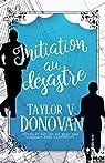 Initiation au désastre par Taylor V. Donovan