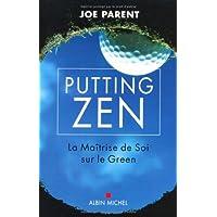 Putting zen: La maîtrise de soi sur le green