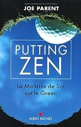 Putting zen : La maîtrise de soi sur le green