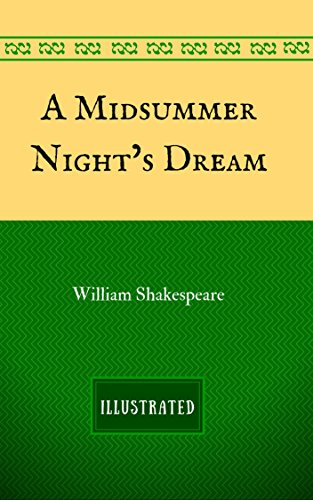 a-midsummer-nights-dream-by-william-shakespeare-illustrated-english-edition