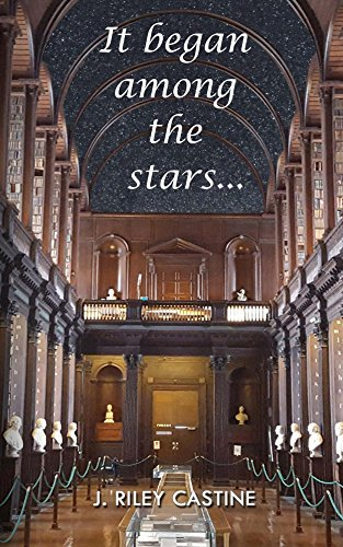 ebook: It Began Among the Stars (B01DUIF5DK)