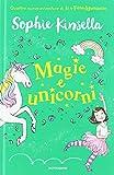 Magie e unicorni. Io e Fata Mammetta: 3