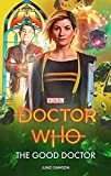 Doctor Who: The Good Doctor (English Edition)
