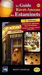 Le guide Ravet-Anceau des Estaminets : 240 bonnes adresses du Nord-Pas de Calais et de Belgique