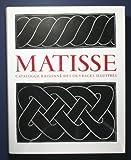 Henri Matisse. Catalogue raisonné des ouvrages illustrés