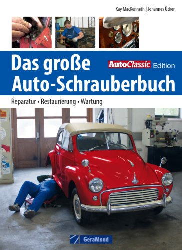oldtimer-restaurieren-reparatur-restaurierung-werkzeug-das-grosse-auto-schrauberbuch-mit-experten-ti