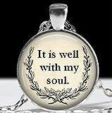 Collana di ispirazione, religiosi gioielli It is Well with My Soul collana, gioielli di anima
