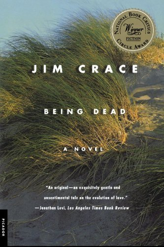 Being Dead: A Novel by Jim Crace (2001-03-21)