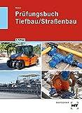 Prüfungsbuch Tiefbau/Straßenbau - Lutz Röder