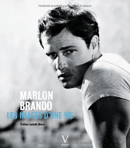 Marlon Brando. Les images d'une vie