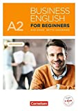 Business English for Beginners - New Edition: A2 - Kursbuch mit Audios online als Augmented Reality