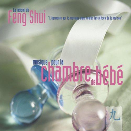 Feng shui musique pour la chambre de b b by nicolas jeandot on amazon music - Feng shui chambre bebe ...