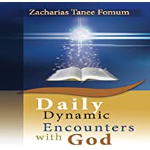 Daily Dynamic Encounters with God: Practical Helps for the Overcomers, Book 4