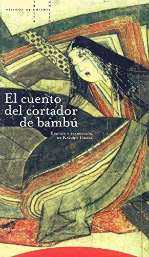 El cuento del cortador de bambú (Pliegos de Oriente)