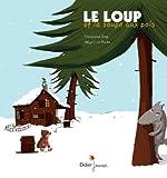 loup et la soupe aux pois (Le) | Diep, Françoise. Auteur
