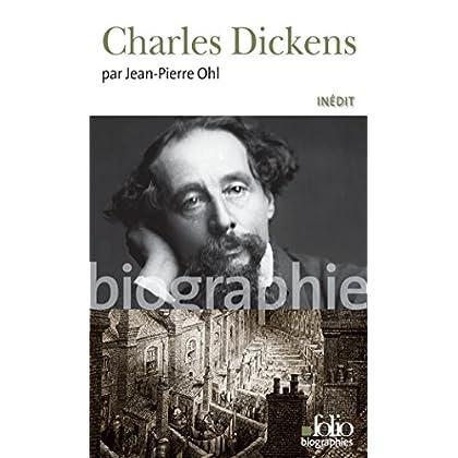 Charles Dickens (Folio Biographies t. 84)