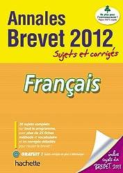 Objectif Brevet 2012 Annales sujets et corrigés - Français