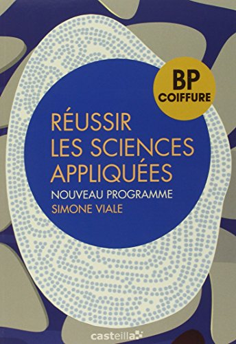Réussir les sciences appliquées BP coiffure
