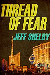 Thread of Fear (The Joe Tyler Series Book 5)