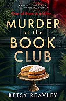 Murder at the Book Club: a gripping crime mystery that will keep you guessing (English Edition)