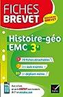 Fiches brevet Histoire-géographie EMC 3e - Fiches de révision pour le nouveau brevet